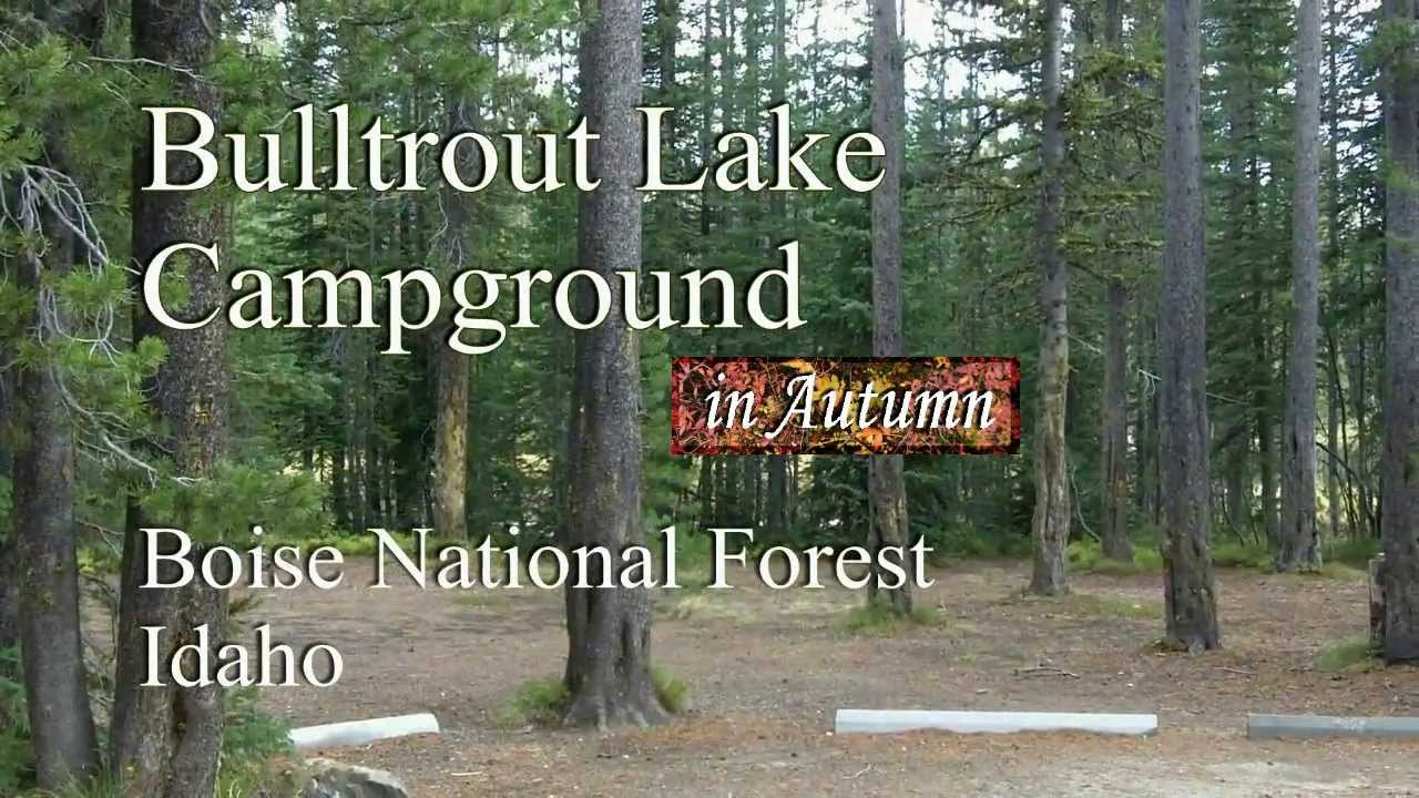 Bulltrout Lake Campground In Autumn Boise Nf Idaho Youtube