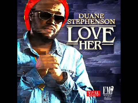 Duane Stephenson - Love Her (Official Audio) (Frankie Music) (February 2018)
