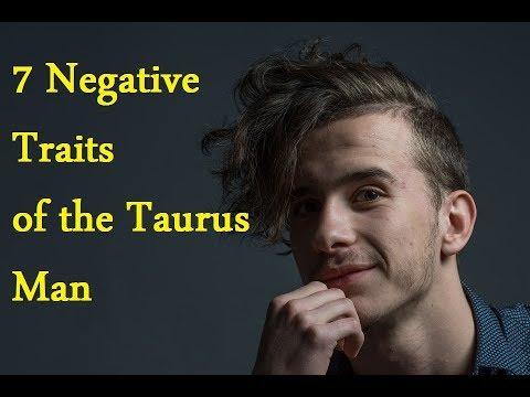 7 Negative Traits Of The Taurus Man