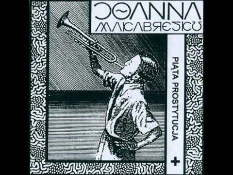 JOANNA MAKABRESKU Piąta prostytucja + sesje  (Full album)