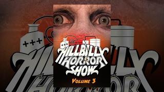 Hillbilly Horror Show #3 | Full Horror Movie
