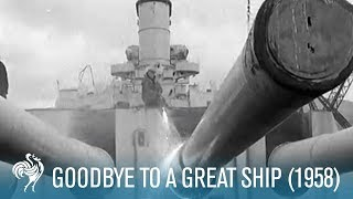 Goodbye To A Great Ship (1958)