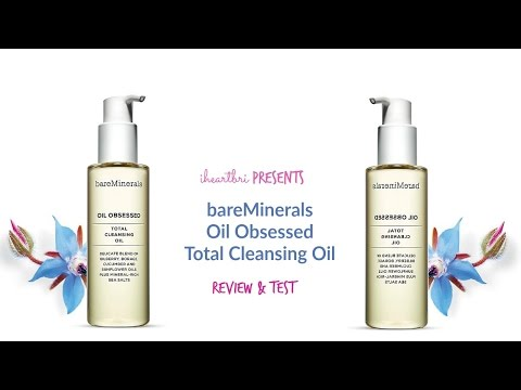 iheartbri| Bare Minerals Oil Obsessed Total Cleansing Oil Review & Test