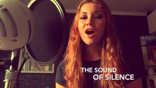 The Sound of Silence - Simon & Garfunkel Cover by Sanna Nordström