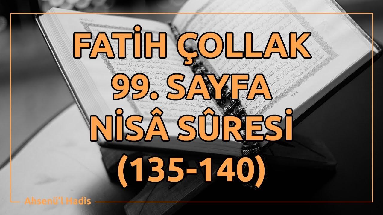 Fatih Çollak - 99.Sayfa - Nisâ Suresi (135-140)