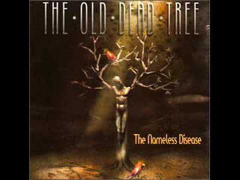 The Old Dead Tree - It's The Same For Everyone