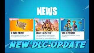 FORTNITE NEW X MARKS THE SPOT TREASURE MAPS DLC UPDATE & NEW SKIN & NEW ITEMS SHOP AVAILABLE NOW
