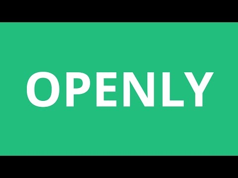 How To Pronounce Openly - Pronunciation Academy