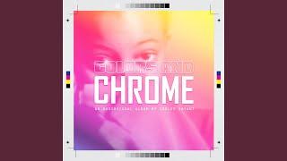 Play The Chrome (feat. Nadia Redman & Erik Mojica)
