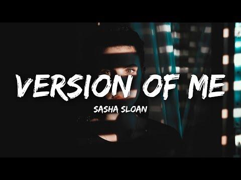 Sasha Sloan - Version Of Me (Lyrics)