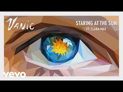 Vanic - Staring At The Sun (Audio) ft. Clara Mae