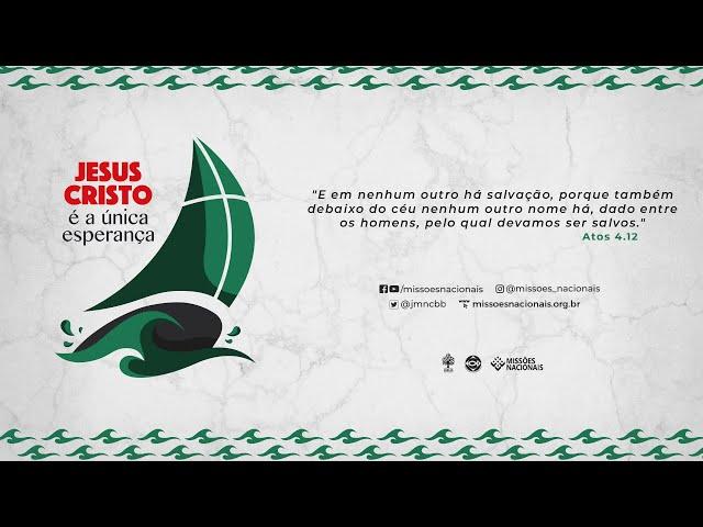 Campanha de Missões Nacionais 2021 // Pr. Fernando Brandão