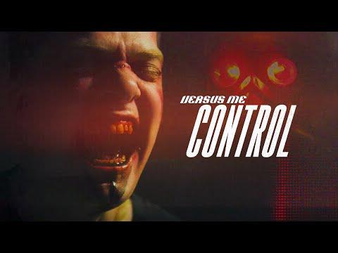 Смотреть клип Versus Me - Control