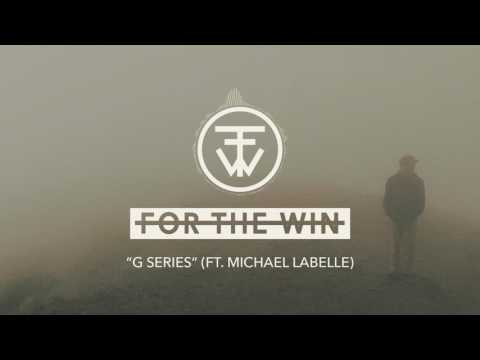 For The Win - G Series (Audio)