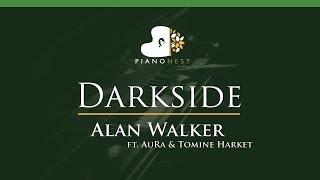 Alan Walker - Darkside (feat. AuRa and Tomine Harket) - LOWER Key (Piano Karaoke / Sing Along)