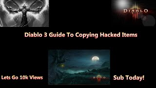 Diablo 3 How to get and copy modded items