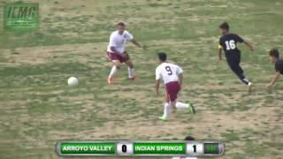 live soccer arroyo valley vs indian springs boys soccer city of san bernardino ca