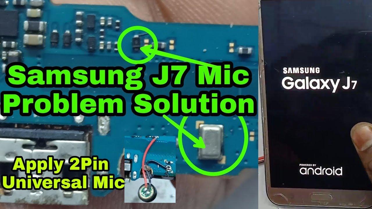 Samsung J7 Mic Problem Solution