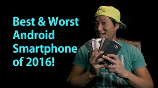 Best and Worst Android Smartphones of 2016! [Daily Driver #4]