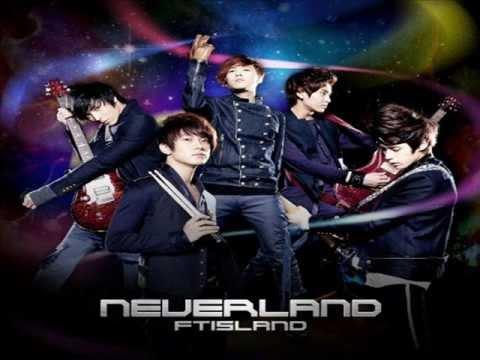 FT Island - Neverland (Remix Ver.)