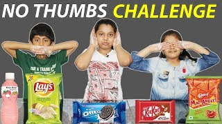 NO THUMBS FOOD EATING CHALLENGE   No Thumb Food Eating Competition / Kids VS Food*