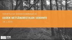 24.01.2019 Uuden metsänomistajan veroinfo