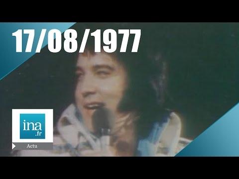 20h Antenne 2 du 17 août 1977 - Elvis Presley est mort | Archive INA