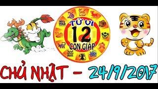 Tử Vi 2017 | Tử Vi 12 Con Giáp 2017: Chủ Nhật - 24/9/2017 | Xem Tử Vi Hàng Ngày