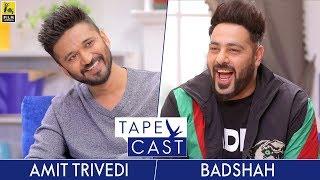 badshah-and-amit-trivedi-tapecast-season-2-episode-5