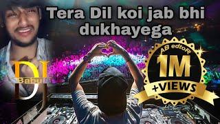 Tera Dil Jab Bhi Koi Dukhayega || Dj || O Dil Tod Ke Hansti Ho Mera || Super Bass Mix