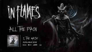 In Flames - All the Pain (Official Audio)