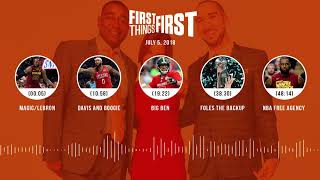 First Things First audio podcast(7.5.18) Cris Carter, Nick Wright, Jenna Wolfe | FIRST THINGS FIRST