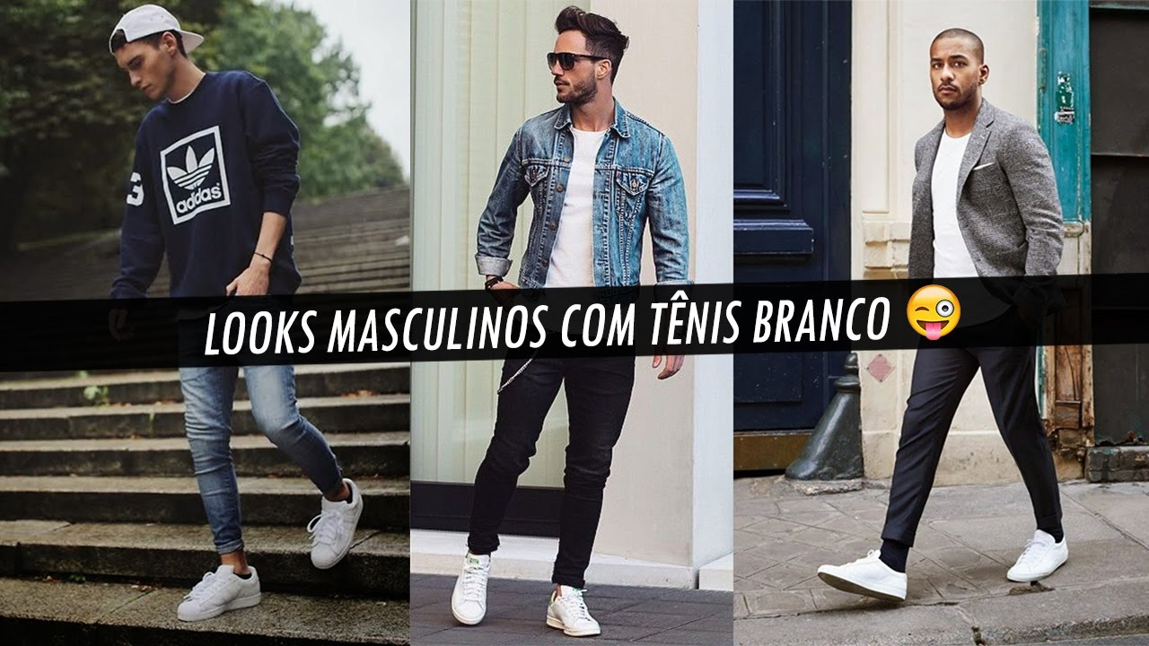 Looks Masculinos com tênis branco 🔥 - YouTube b6642e1df5676