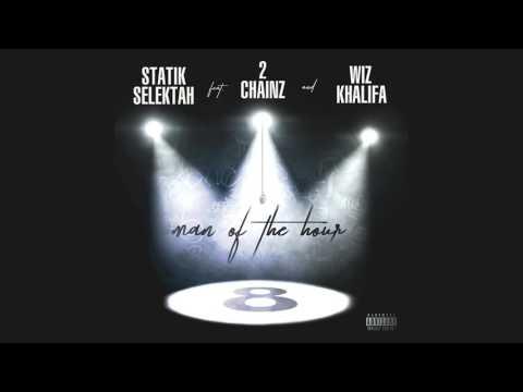 "Statik Selektah ""Man of the Hour"" feat. 2 Chainz & Wiz Khalifa (Official Audio)"