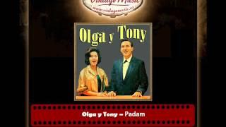 Olga y Tony – Padam
