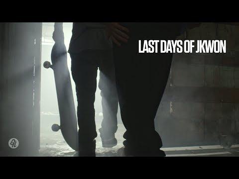 Last Days of JKWON