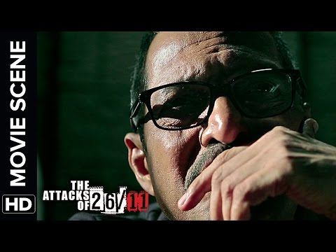 Nana tries to understand Kasab's psyche | The Attacks Of 26/11 | Nana Patekar | Movie Scene