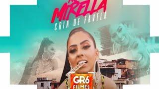 MC Mirella - Cria De Favela (GR6 Filmes)
