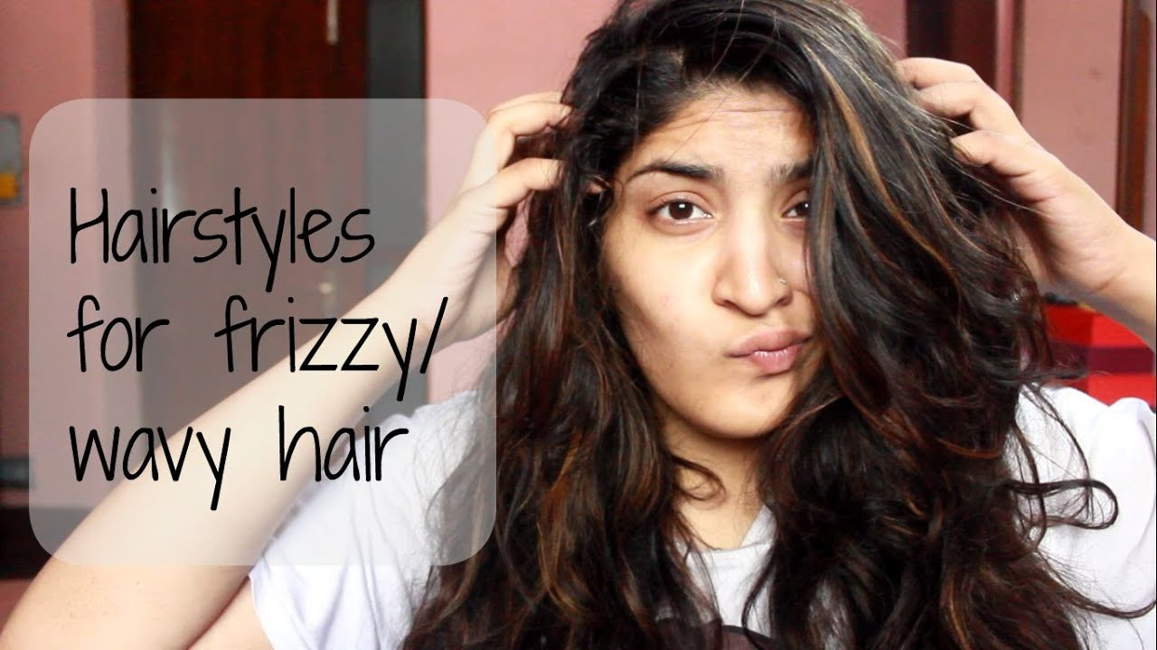 heatless and easy hairstyles for frizzy or wavy hair - youtube