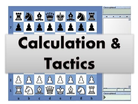 Calculation and Tactics #017 Chesstempo Tactics Trainer