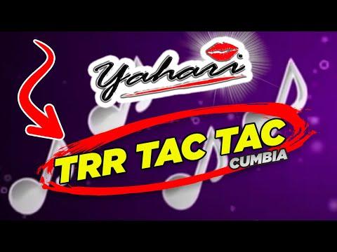 Grupo Yahari - Trr Tac Tac