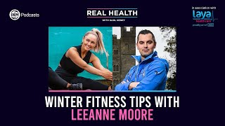 Real Health: Winter Fitness Tips with Leeanne Moore