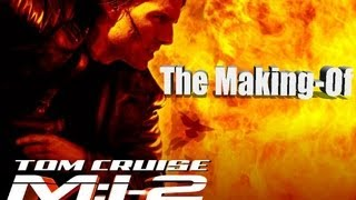 The Making Of Mission Impossible 2 [HD]