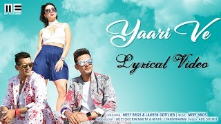 Yaari Ve   Lyrical   Meet Bros   Lauren Gottlieb   Prakriti Kakar   Adil Shaikh