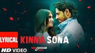 lyrical-kinna-sona-marjaavaan-sidharth-m-tara-s-meet-bros-kumaar-jubin-ndhvani-bhanushali