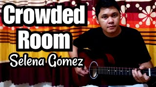 Chords & lyrics #crowdedroom #selenagomez #rarenewalbum #normanalipetero #guitarcover #guitarchords #guitartutorial verse/chorus: (cm - dm eb) ************...