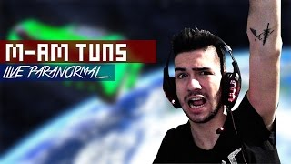 LIVE PARANORMAL | M-AM TUNS!