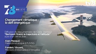 7/8 Société – Changement climatique : le défi énergétique