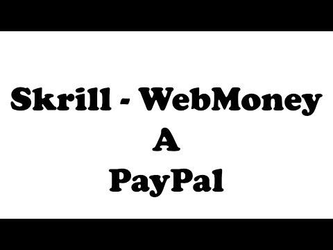 Come Trasferire I Soldi Da WebMoney A Paypal   WMZ - WME - WMR