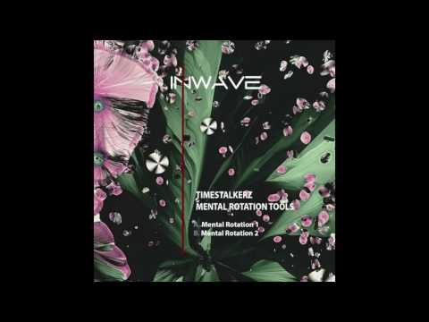 Timestalkerz - Mental Rotation 1 (DJ Tool)